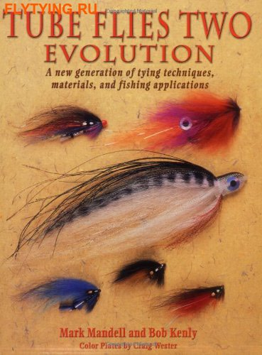 91012 Книга Mark Mandell and Bob Kenly ''TUBE FLIES TWO EVOLUTION'' SB